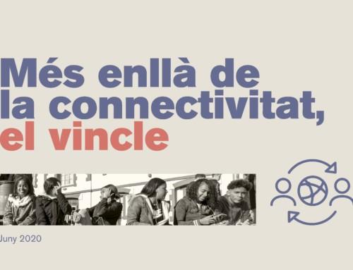 Más allá de la conectividad, el vínculo.